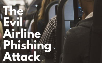Scam of the Week: The Evil Airline Phishing Attack