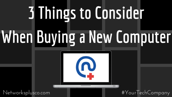 3 Things to Consider When Buying a New