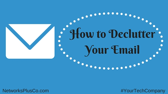 How to DeclutterYour Email