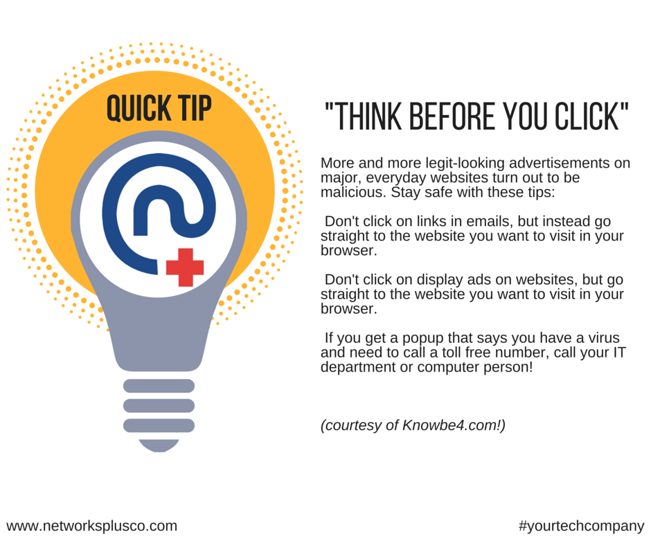 N+ Tip- Think before you Click!