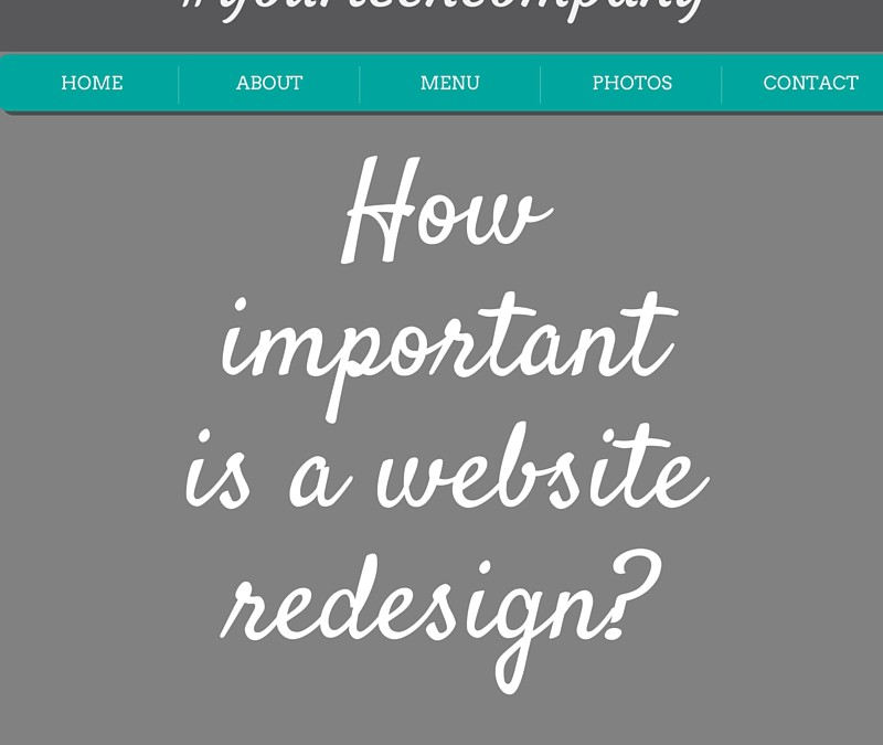 How important is a website redesign?