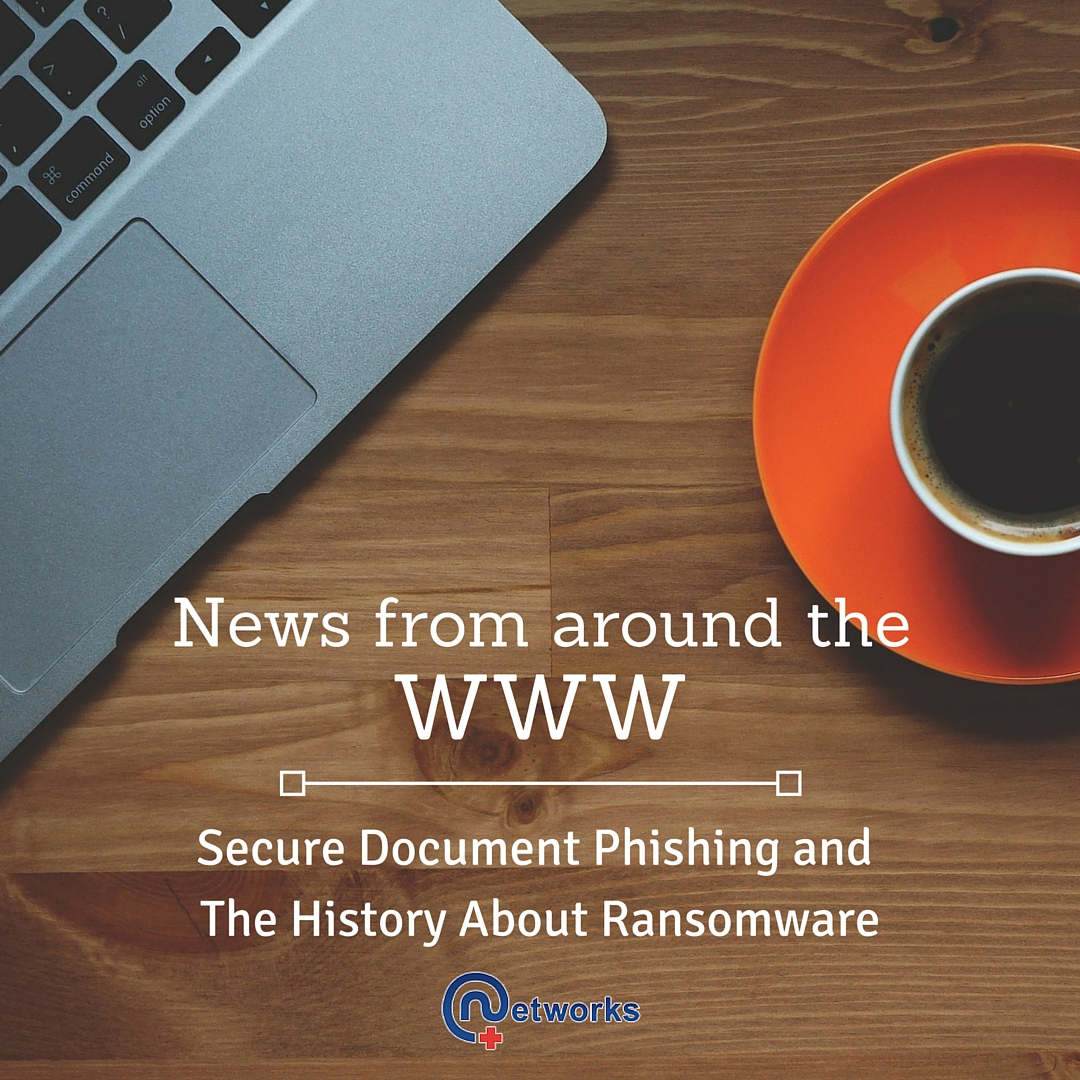 Secure Document Phishing and the History about Ransomware: News around the WWW