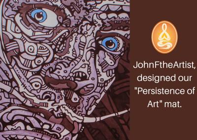 -Persistence of Art- Mat