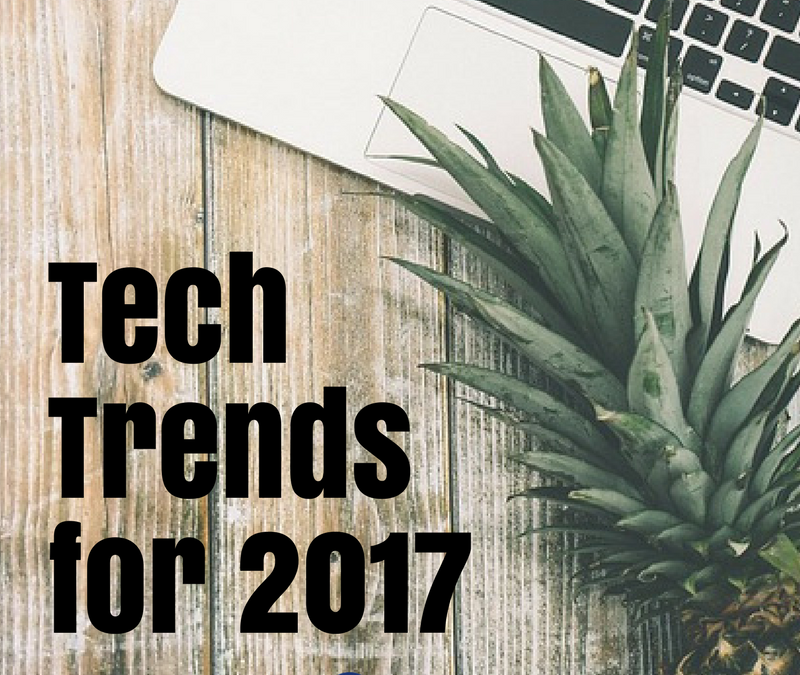 Tech Trends for 2017
